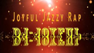 Joyful Jazzy Rap - My DJ's Picks