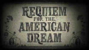 REQUIEM FOR THE AMERICAN DREAM - TRAILER