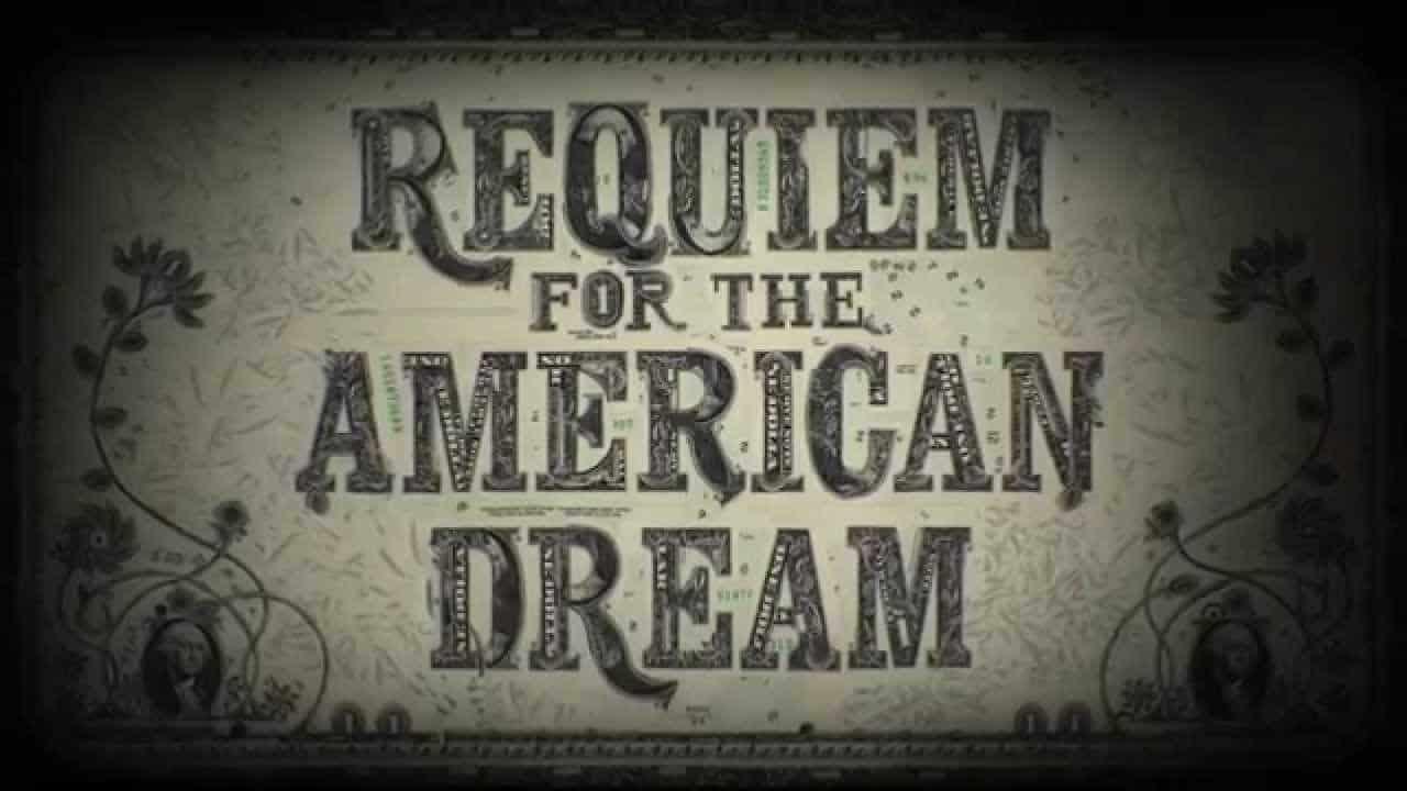 REQUIEM FOR THE AMERICAN DREAM – TRAILER