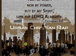 URBAN CHRISTIAN RAP | SPOTIFY – DJ-Joyful Lewis