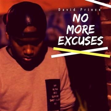 NO MORE EXCUSES | DAVID PRINCE