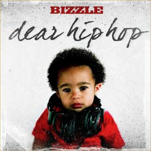 Dear Hip-Hop | BIZZLE