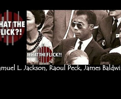 I AM NOT YOUR NEGRO – MOVIE REVIEW   WHAT THE FLICK?!