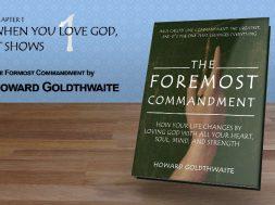 The Foremost Commandment Chpt1