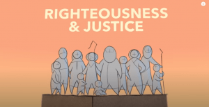 Justice and Righteousness - The Bible Project